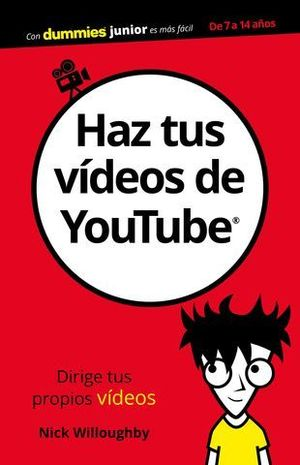 HAZ TUS VIDEOS DE YOUTUBE DUMMIES JUNIOR