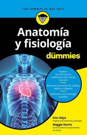 ANATOMIA Y FISIOLOGIA PARA DUMMIES