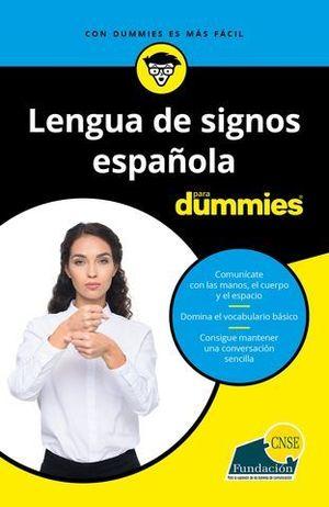 LENGUA DE SIGNO ESPAÑOLA PARA DUMMIES