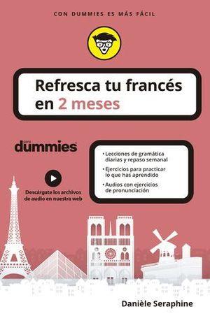 REFRESCA TU FRANCÉS EN 2 MESES PARA DUMMIES.