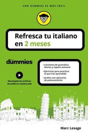 REFRESCA TU ITALIANO EN 2 MESES PARA DUMMIES.
