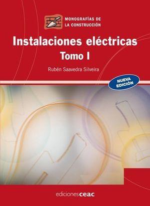 INSTALACIONES ELECTRICAS TOMO I ED. 2009