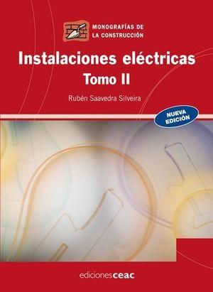 INSTALACIONES ELECTRICAS TOMO II ED. 2009