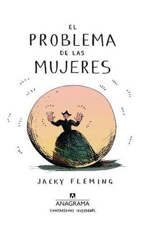 PROBLEMA DE LAS MUJERES, EL