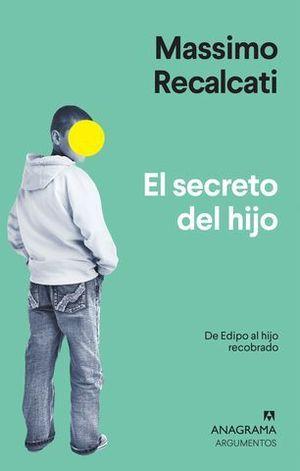 EL SECRETO DEL HIJO.  DE EDIPO AL HIJO RECOBRADO