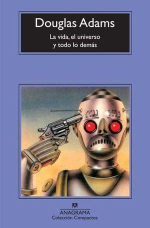 LA VIDA, EL UNIVERSO Y TODO LO DEMAS