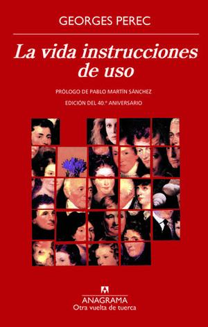 LA VIDA INSTRUCCIONES DE USO ED. 40ª ANIVERSARIO