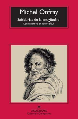 LAS SABIDURIAS DE LA ANTIGUEDAD CONTRAHISTORIA DE LA FILOSOFIA I