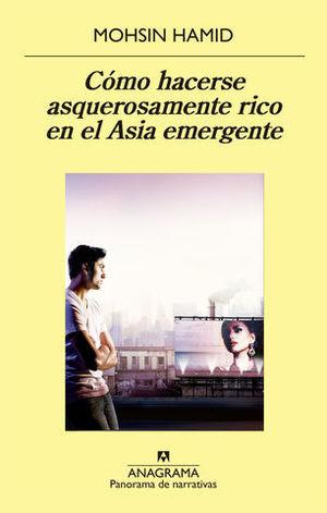 COMO HACERSE ASQUEROSAMENTE RICO EN EL ASIA EMERGENTE