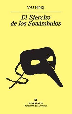 EL EJERCITO DE LOS SONAMBULOS