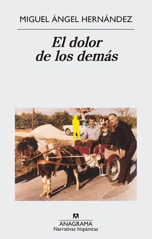 EL DOLOR DE LOS DEMAS