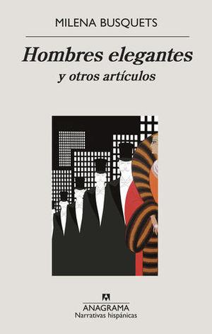 LOS HOMBRES ELEGANTES Y OTROS ARTICULOS