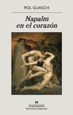 NAPALM EN EL CORAZON