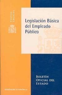 LEGISLACION BASICA DEL EMPLEADO PUBLICO