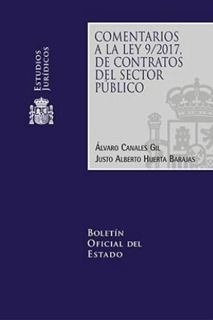 COMENTARIOS LEY 9/2017 DE CONTRATOS SECTOR PUBLICO