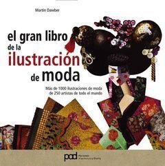 GRAN LIBRO DE LA ILUSTRACION DE MODA, EL