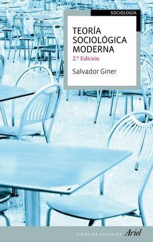 TEORIA SOCIOLOGICA MODERNA 2ª ED.
