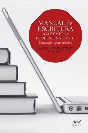 MANUAL DE ESCRITURA ACADEMICAY PROFESIONAL VOL. 1
