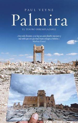PALMIRA EL TESORO IRREMPLAZABLE