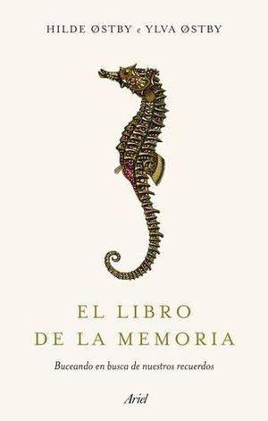 EL LIBRO DE LA MEMORIA.  BUCEANDO EN BUSCA DE NUESTROS RECUERDOS