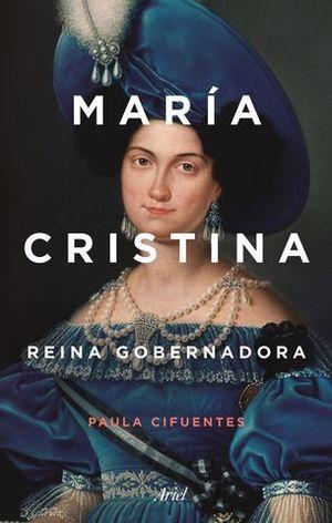 MARIA CRISTINA.  REINA GOBERNADORA