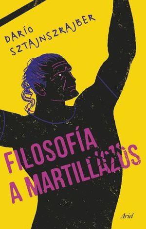 FILOSOFIA A MARTILLAZOS