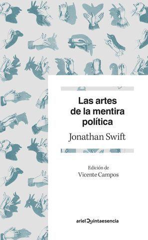 LAS ARTES DE LA MENTIRA POLÍTICA.