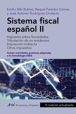 SISTEMA FISCAL ESPAÑOL II. IMPUESTO SOBRE SOCIEDADES. TRIBUTACIÓN DE N
