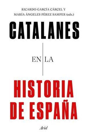CATALANES EN LA HISTORIA DE ESPAÑA.