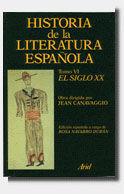 HISTORIA DE LA LITERATURA ESPAÑOLA TOMO VI (EL SIGLO XX)