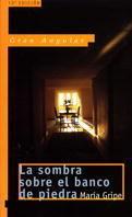 SOMBRA SOBRE EL BANCO DE PIEDRA, LA