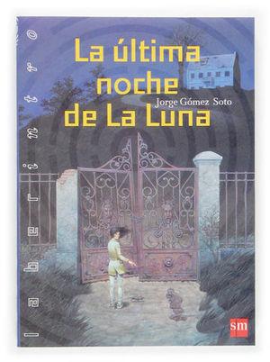 ULTIMA NOCHE DE LA LUNA, LA
