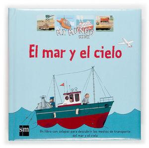 MAR Y EL CIELO, EL