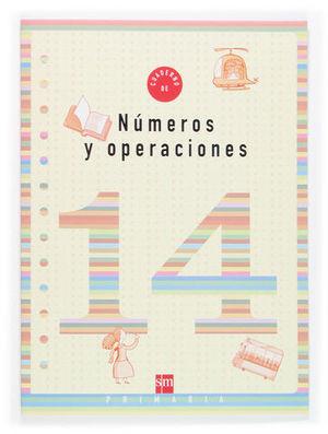 CUADERNO NUMEROS Y OPERACIONES 14 ED. 2006