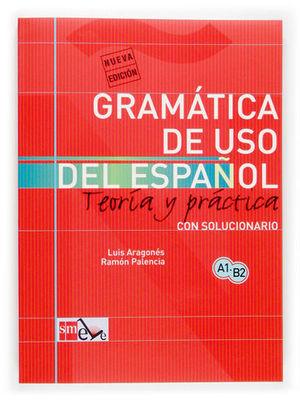 GRAMATICA DE USO DE ESPAÑOL PARA EXTRANJEROS  TEORIA Y PRACTICA