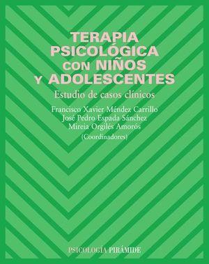 TERAPIA PSICOLOGICA CON NIÑOS Y ADOLESCENTES. CASOS CLINICOS