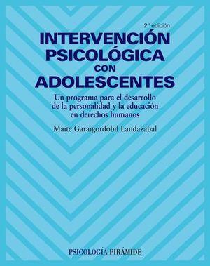 INTERVENCION PSICOLOGICA CON ADOLESCENTES 2ª ED. 2008