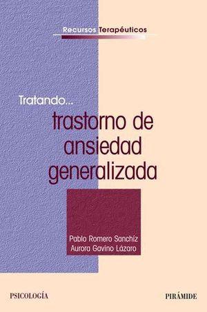 TRATANDO TRASTORNO DE ANSIEDAD GENERALIZADA