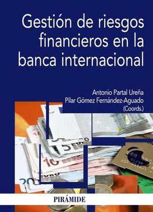 GESTION DE RIESGOS FINANCIEROS EN LA BANCA INTERNACIONAL
