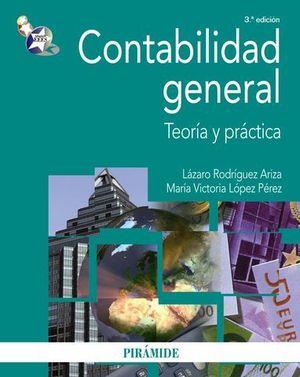 CONTABILIDAD GENERAL TEORIA Y PRACTICA 3ª ED. 2011