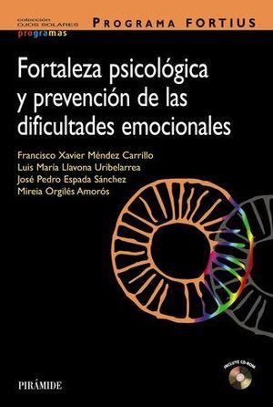 FORTALEZA PSICOLOGICA Y PREVENCION DE LAS DIFICULTADES EMOCIONALES