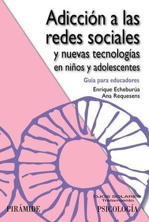 ADICCION A LAS REDES SOCIALES EN NIÑOS Y ADOLESCENTES