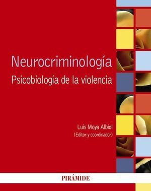 NEUROCRIMINOLOGIA PSICOBIOLOGIA DE LA VIOLENCIA