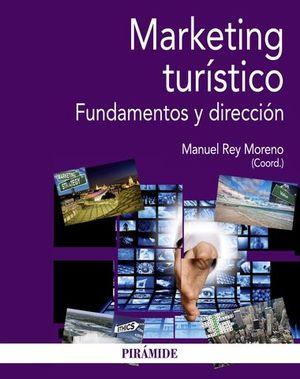 MARKETING TURISTICO FUNDAMENTOS Y DIRECCION