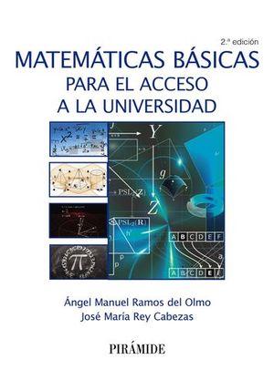 MATEMATICAS BASICAS PARA EL ACCESO A LA UNIVERSIDAD 2ª ED. 2017
