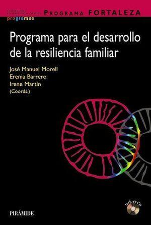 PROGRAMA PARA EL DESARROLLO DE LA RESILENCIA FAMILIAR