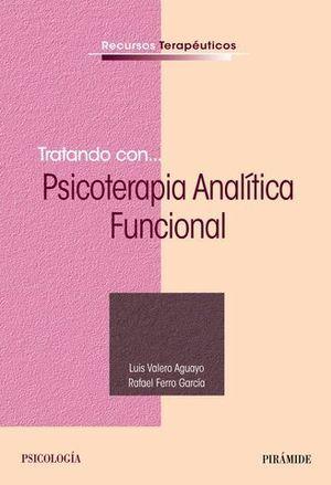 TRATANDO CON.... PSICOTERAPIA ANALITICA FUNCIONAL