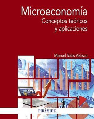 MICROECONOMIA.  CONCEPTOS TEORICOS Y APLICACIONES
