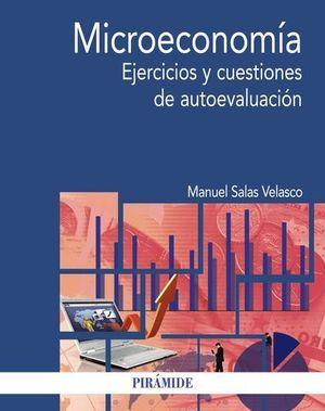 MICROECONOMIA. EJERCICIOS Y CUESTIONES DE AUTOEVALUACION