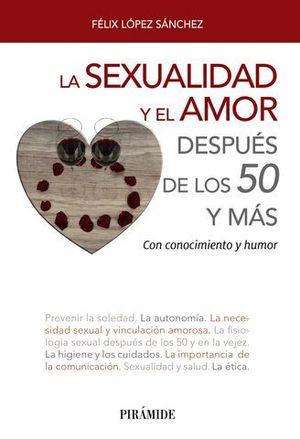 LA SEXUALIDAD Y EL AMOR DESPUES DE LOS 50 Y MAS